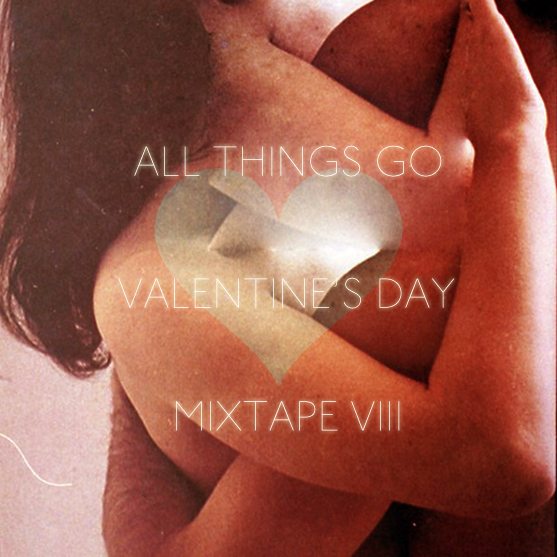 All Things Go Valentine